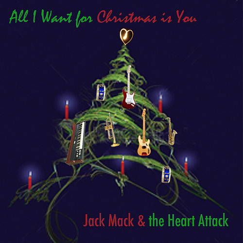 All I Want For Christmas is You - Single by Jack Mack