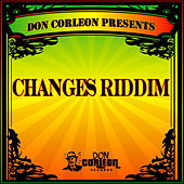 Don Corleon Presents - Changes Riddim von Various Artists