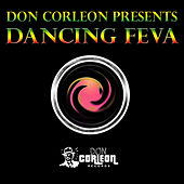 Don Corleon Presents - Dancing Feva von Various Artists
