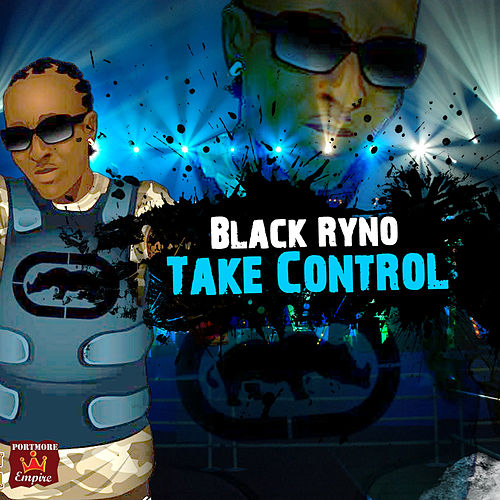 Take Control - Single by Black Ryno