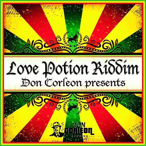 Don Corleon Presents - Love Potion Riddim by Various Artists