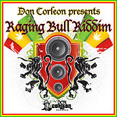Don Corleon Presents - Raging Bull Riddim de Various Artists