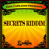 Don Corleon Presents - Secrets Riddim de Various Artists