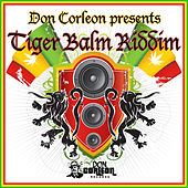Don Corleon Presents - Tiger Balm Riddim de Various Artists