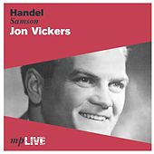 Handel: Samson de Jon Vickers, The Royal Opera Chorus, The Orchestra of The Royal Opera House