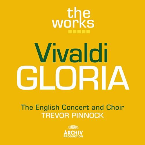 Vivaldi: Gloria in D major RV 589 by Various Artists