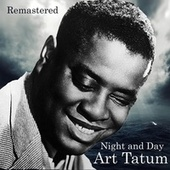 Night and Day (Remastered) by Art Tatum