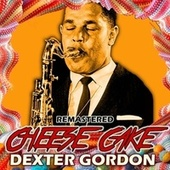 Cheese Cake von Dexter Gordon
