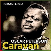 Caravan by Oscar Peterson