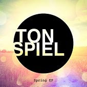 Tonspiel - Spring EP by Various Artists
