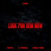 Look Pon Dem Now de C-Mon
