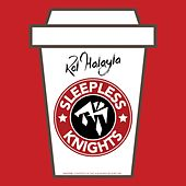 Sleepless Knights by Kol Halayla (Rutgers University)