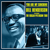 You Are My Sunshine by Bill Henderson