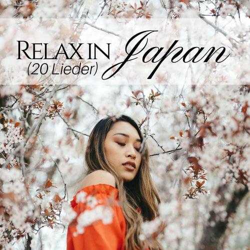 Relax in Japan (20 Lieder): Die beste asiatische und japanische entspannende Musik für Meditation, Yoga, Schlaf, Lernen, Konzentration by Klaviermusik Entspannen