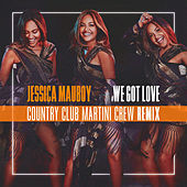 We Got Love (Country Club Martini Crew Remix) von Jessica Mauboy