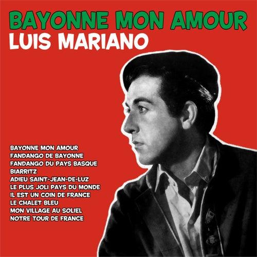 Bayonne Mon Amour de Luis Mariano