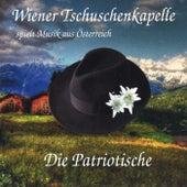 Die Patriotische by Wiener Tschuschenkapelle