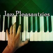 Jazz Pleasantries by Bossa Cafe en Ibiza
