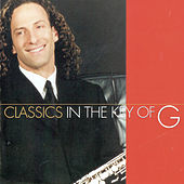 Classics In The Key Of G von Kenny G