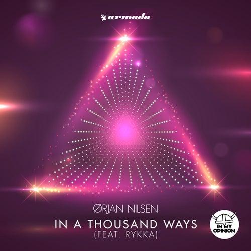 In A Thousand Ways (feat. Rykka) by Orjan Nilsen