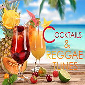 Cocktails and Reggae Tunes by Various Artists