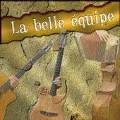 La Belle Equipe by LA BELLE EQUIPE