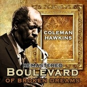 Boulevard of Broken Dreams von Coleman Hawkins
