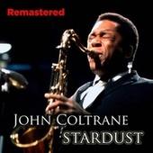 Stardust by John Coltrane