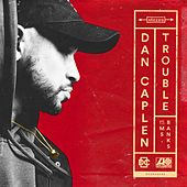 Trouble (feat. Ms Banks) von Dan Caplen
