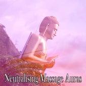 Neutralising Massage Auras von Massage Therapy Music