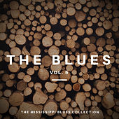 The Blues Vol 5 - The Mississippi Blues Collection by Various Artists