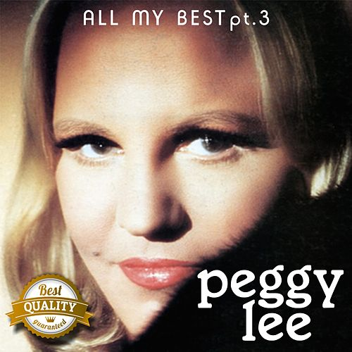 All my Best, Pt. 3 by Peggy Lee