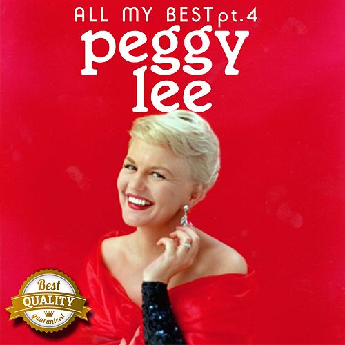 All my Best, Pt. 4 by Peggy Lee