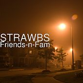 Friends-n-Fam by The Strawbs