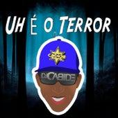 Uh É o Terror by DJ Cabide