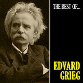 The Best of Grieg (Remastered) by Edvard Grieg