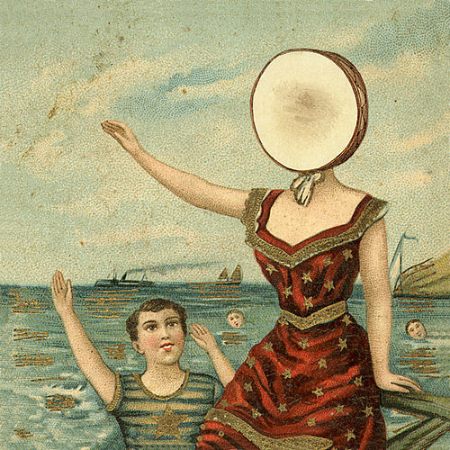 In The Aeroplane Over The Sea by Neutral Milk Hotel