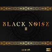 Black Noise 2 by Breezy