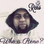 Who Is Reno de Reno