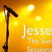 The Sun Sessions by Jesse