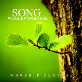 Song Worship Together by Worship Central