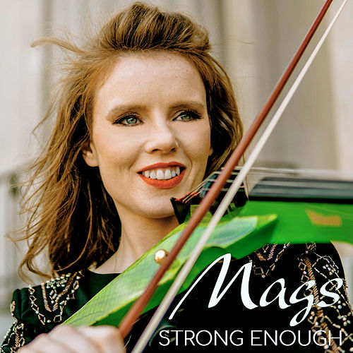 Strong Enough by Mags McCarthy