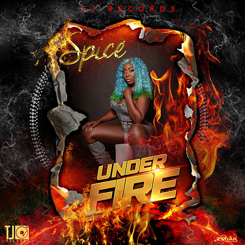 Under Fire - Single by Spice