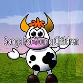 Songs For Young Children by Canciones Infantiles