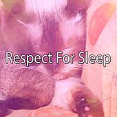 Respect For Sleep by Ocean Sounds Collection (1)