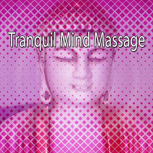 Tranquil Mind Massage by Massage Tribe