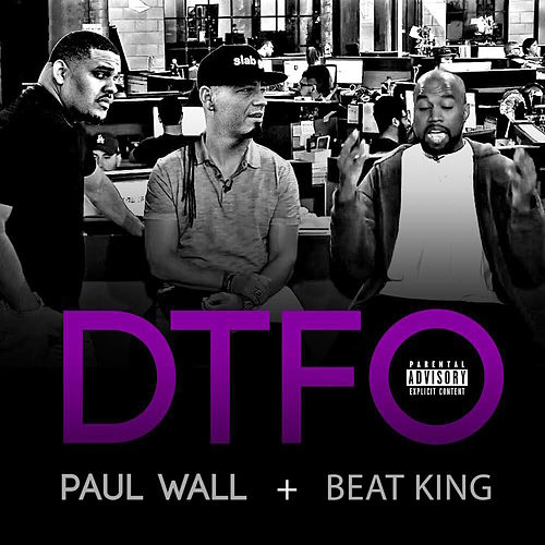 Dtfo by Paul Wall