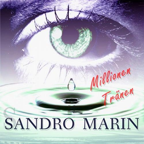 Millionen Tränen von Sandro Marin