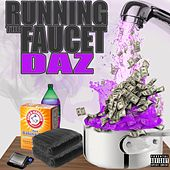 Running the Faucet by Daz Dillinger
