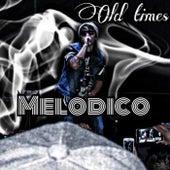 Old Times de El Melodico